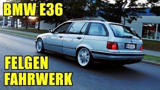 BMW E36 | FELGEN & FAHRWERK | LOW BUDGET PROJEKT