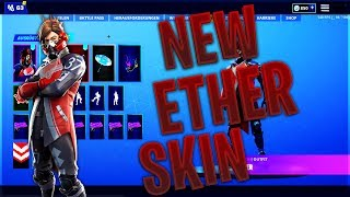 Fortnite ❌NEW ETHER SKIN❌