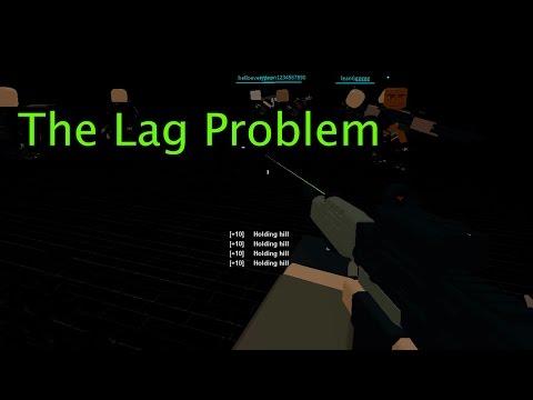 Roblox Phantom Forces - The Lag Problem
