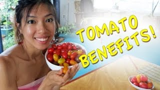Tomatoes Health Benefits!