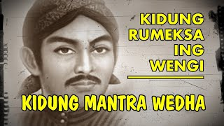 Kidung Mantra Wedha - Kidung Rumeksa Ing Wengi - Dimas Angling Kusumo