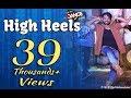 HIGH HEELS TE NACHCHE by Prince Gupta   KI & KA   Yo Yo Honey Singh Youtube Dance School