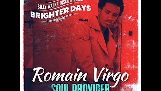 Romain Virgo - Soul Provider (Lyrics)