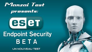 [Test Musical] ESET Endpoint Security BETA