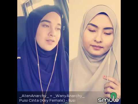 PUISI CINTA - ILUSI (KEY FEMALE) COVERBY  _AtenAnarchy_ + _WanyAnarchy_