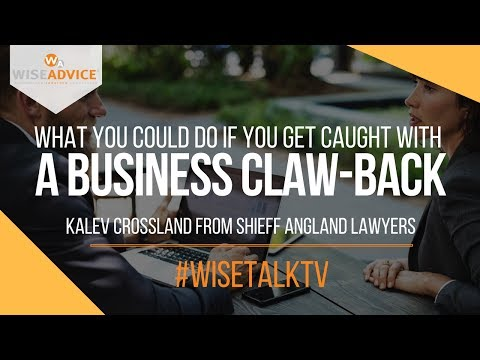 What you could do if you get caught with a business claw-back