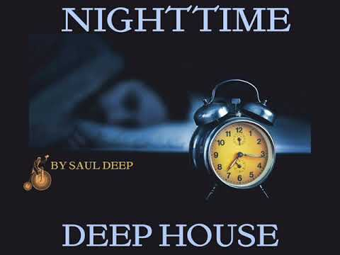 NIGHTTIME DEEP HOUSE 2018