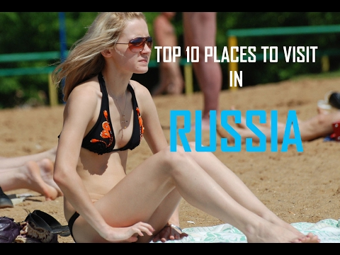 Top 10 Places To Visit In Russia | Top 10 Tourist Attractions in Russia | Travel Russia