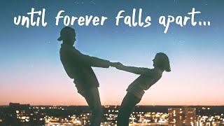Ashe & FINNEAS - Till Forever Falls Apart (Lyrics)