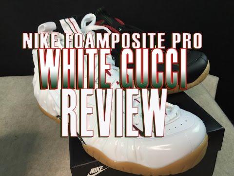nike-foamposite-pro-white-gucci-review-&-comparison
