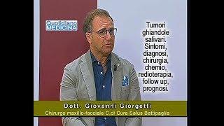 Tumori ghiandole salivari. Sintomi, diagnosi, chirurgia, chemio, radio, follow-up, prognosi