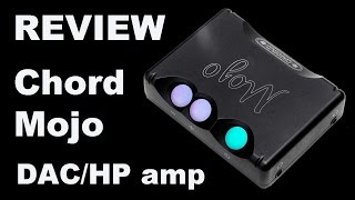 REVIEW: Chord Mojo DAC and headphone amp