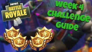 HOW TO COMPLETE ALL WEEK 4 CHALLENGES – SEASON 4 | FORTNITE BATTLE ROYALE TIPS/TUTORIALS