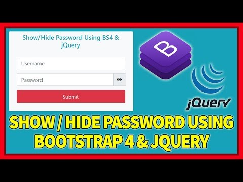 Show & Hide Password Using Bootstrap 4 & JQuery
