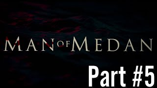 Let's Play: Man of Medan razem z SETO / Part#5