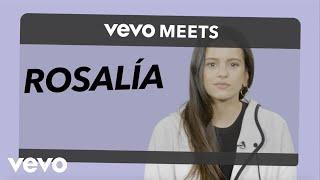 Rosalía - Vevo Meets