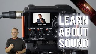 Curtis Judd's Learn About Sound and Audio Course - Basic Filmmaker Ep 192