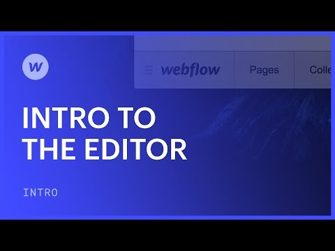 Using the Editor for clients and collaborators - Webflow tutorial