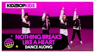 KIDZ BOP Kids - Nothing Breaks Like A Heart (Dance Along)