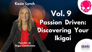 NIGHTCRAWLERS Vol. 9 - Passion Driven: Discovering Your Ikigai