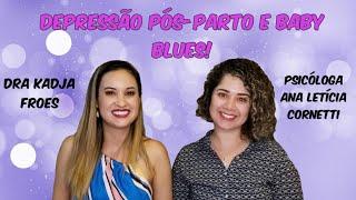 DEPRESSÃO PÓS-PARTO E BABY BLUES!