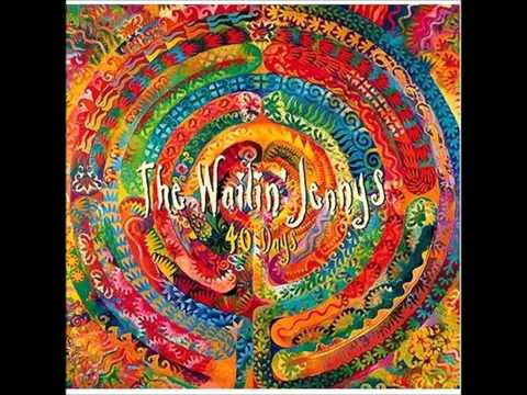 Come All You Sailors by The Wailin' Jennys