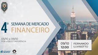 Palestra Fernando Lovisotto, CIO da Vinci Partners - SEMEF Unicamp