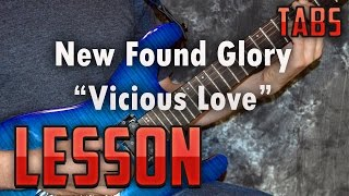 New Found Glory-Vicious Love-Guitar Lesson-Tutorial-Tabs-How to Play