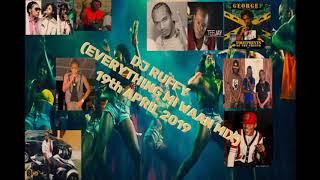 EVERYTHING MI WAAN MIX (19-04-2019) DJ RUFFY AKA RUFFIE DAN
