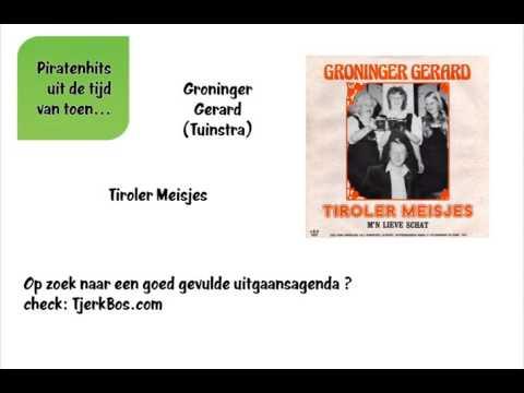 Groninger Gerard (Tuinstra) - Tiroler Meisjes (Oude Piratenhits).