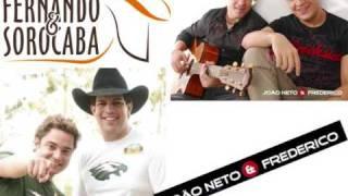 Fernando & Sorocaba e Joao Neto & Frederico - Delegada