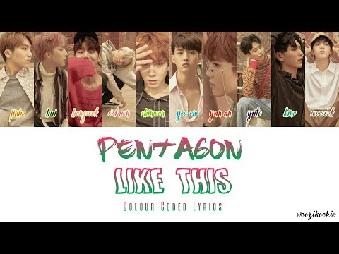 Pentagon - Like This + Colour Coded Lyrics; Han/Rom/Eng
