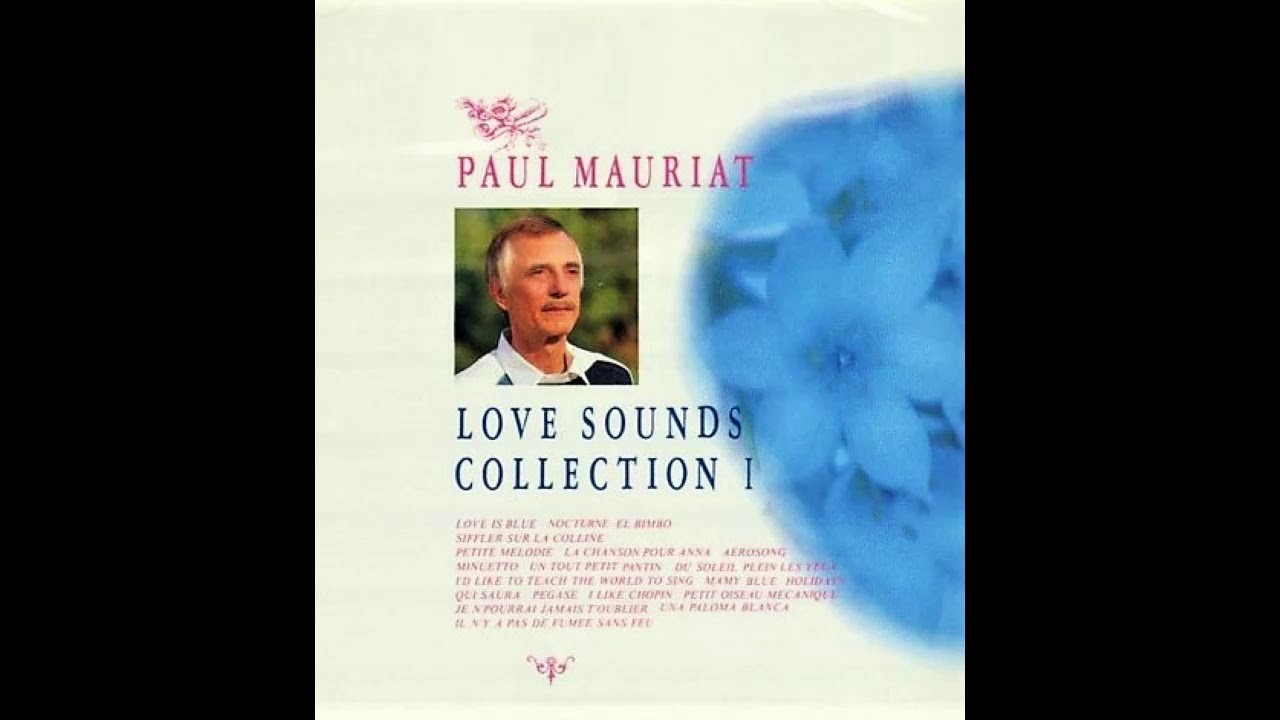 Paul Mauriat Love Sounds Collection 1 Youtube