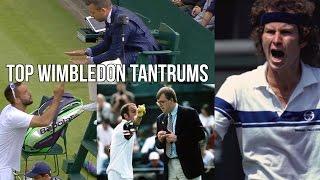 Famous Wimbledon Tennis Tantrums