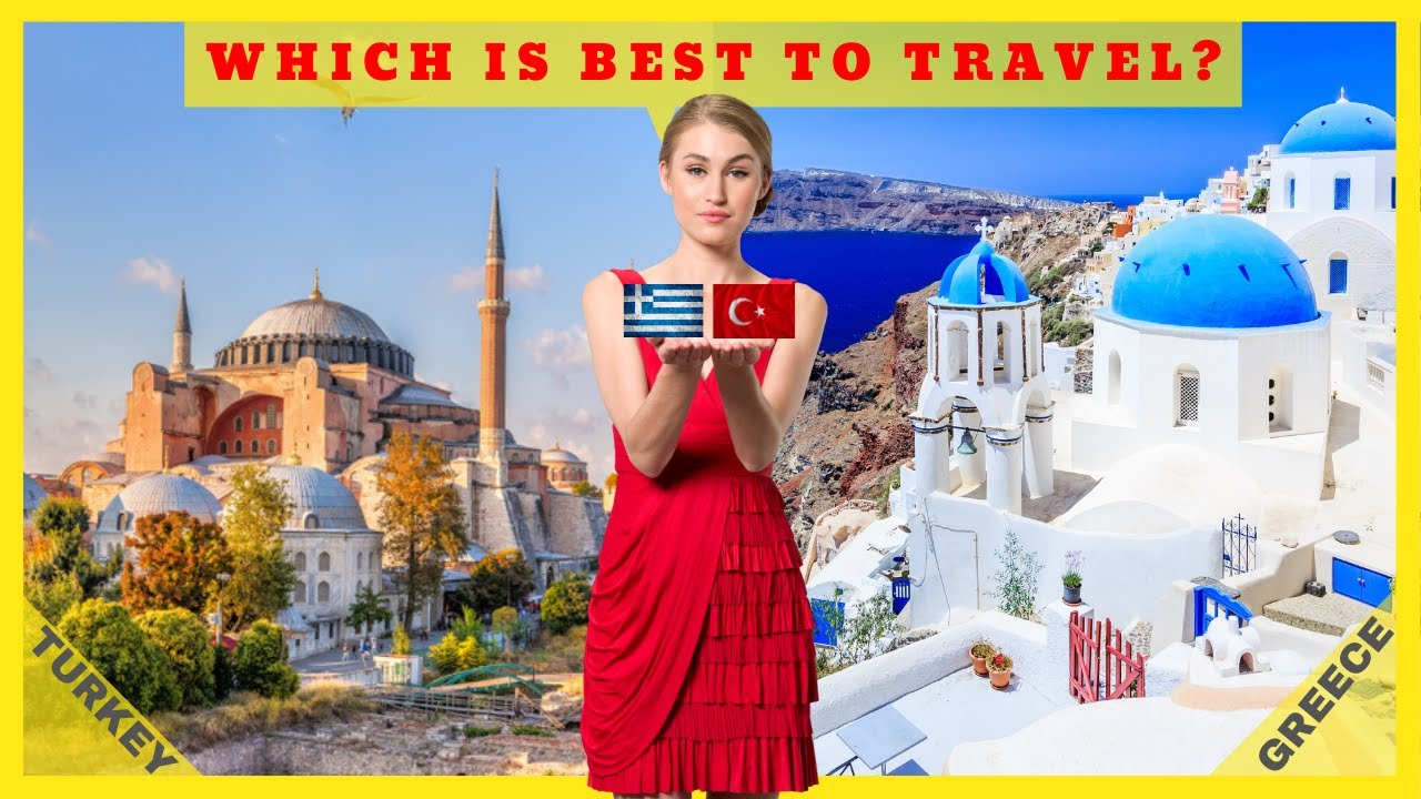 Turkey Vs. Greece: Which Is Best To Travel? - YouTube
