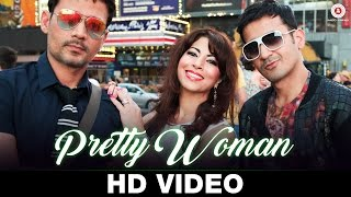 Pretty Woman Video song HD Meet Bros | Poonam Kay, Kumaar