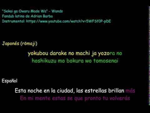 Wands Sekai ga Owaru Made wa Karaoke Jap y Esp