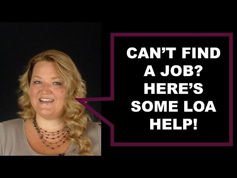 LOA Help When You Can't Find a Job | LOA Q&A
