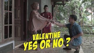 VALENTINE BUKAN BUDAYA KITA ? | FILM NGAPAK BANYUMAS