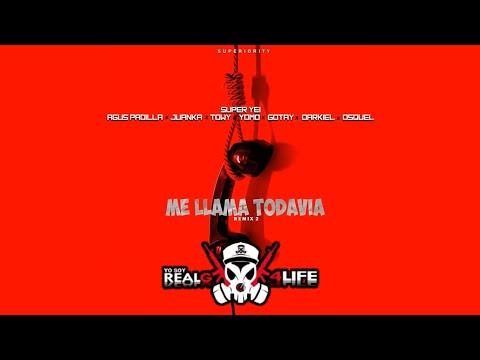 Me Llama Todavía 2 - Agus Padilla, Juanka, Towy, Yomo, Gotay, Darkiel, Osquel (Prod.By Super Yei)🔥HD