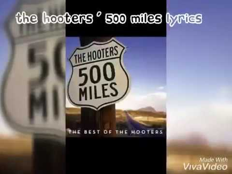 The Hooters - 500 Miles Lyrics