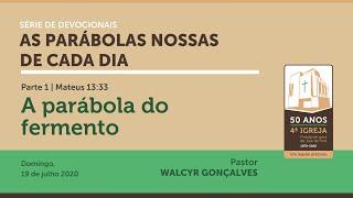 AS PARÁBOLAS NOSSAS DE CADA DIA | Devocional Parte 1