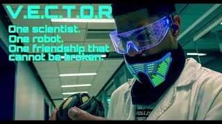 V.E.C.T.O.R - Sci-Fi Short Film