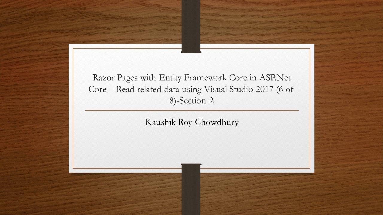 Razor Pages with Entity Framework Core in ASP Net Core Create a Complex  Model 6 of 8 Section 2