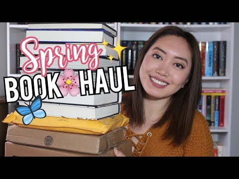 SPRING BOOK HAUL + UNBOXING 2018!