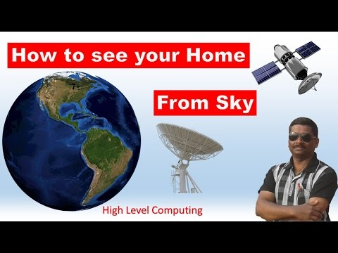 How Does Your Home Looks From Sky   How To Download Satellite Imagery