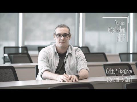 Öğrenci Gözünden MEF Üniversitesi / Göktuğ Özgüney - Ekonomi