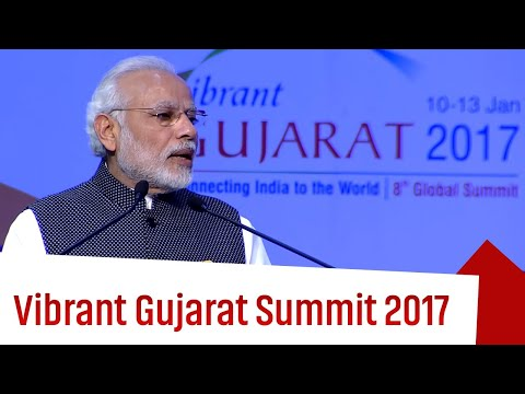 Vibrant Gujarat Summit 2017: A Resounding Success