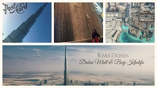 TRAVEL VLOG || At The Top, Burj Khalifa & Dubai Mall