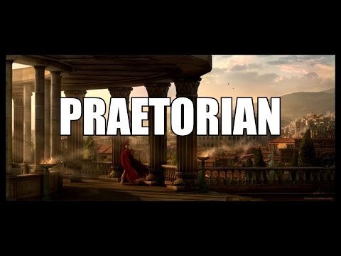 What Is A Roman Praetorian?